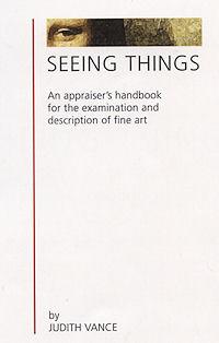 Seeing Things, a splendid appraiser's handbook !