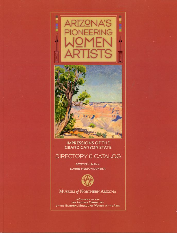 Arizona's Pioneering Women Artists exhibited through May 12, 2013